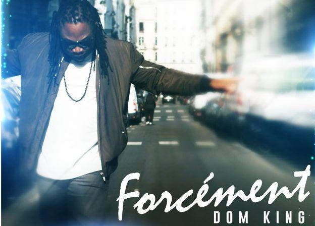 DomKing - Forcément